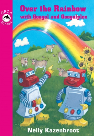 Cover zur kostenlosen eBook-Leseprobe von »Over the Rainbow with Googol and Googolplex«