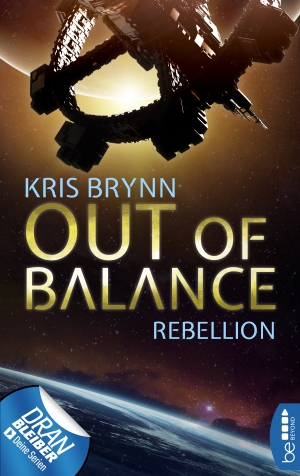 Cover zur kostenlosen eBook-Leseprobe von »Out of Balance - Rebellion«