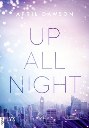 Cover zur kostenlosen eBook-Leseprobe von »Up All Night«