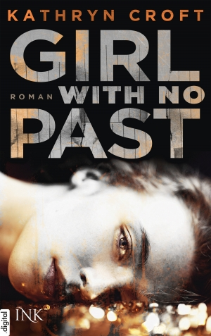 Cover zur kostenlosen eBook-Leseprobe von »Girl With No Past«