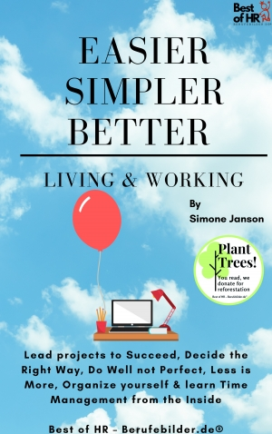 Cover zur kostenlosen eBook-Leseprobe von »Easier Simpler Better Living & Working«