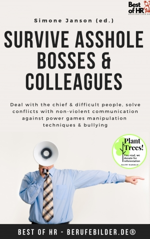 Cover zur kostenlosen eBook-Leseprobe von »Survive Asshole Bosses & Colleagues«